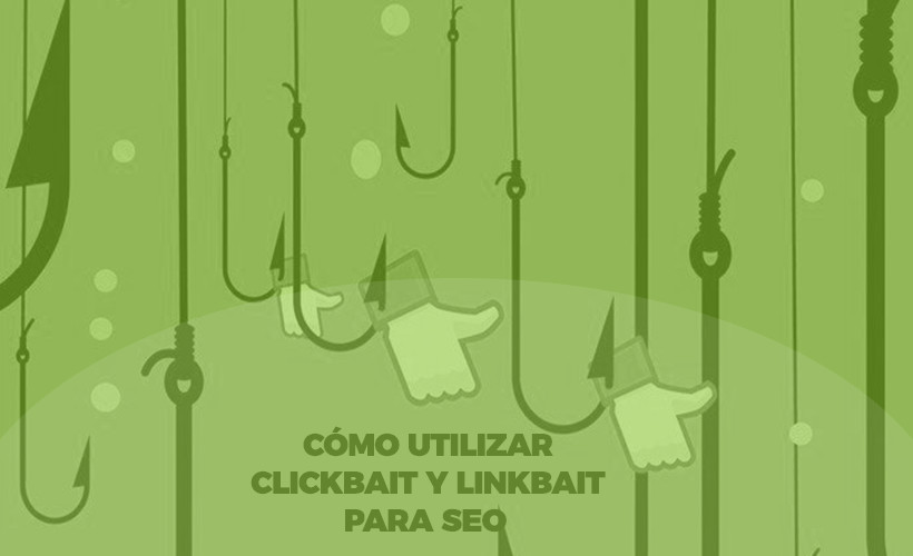 clickbait linkbait contenidos virales para seo content marketing