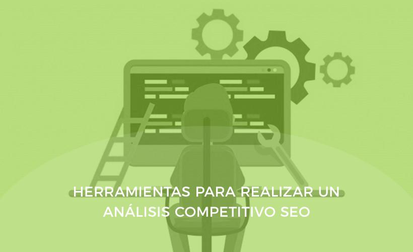 herramientas analisis competitivo en seo
