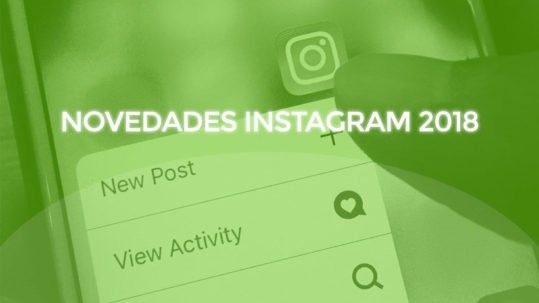 Novedades de Instagram en 2018