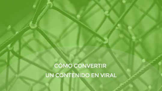 Cómo convertir un contenido en viral