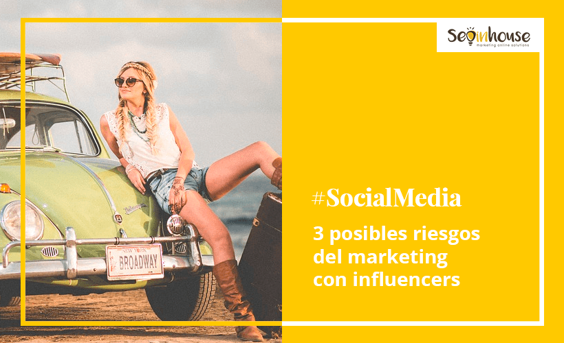 3 posibles riesgos del marketing con influencers